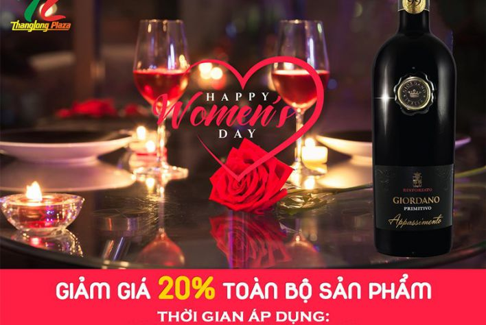 Giảm giá 20% toàn bộ rượu vang tại Thăng Long Plaza - Món quà tuyệt vời dành tặng phái đẹp